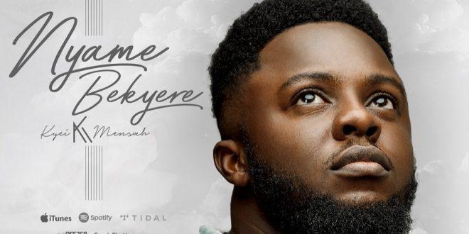 Kyei Mensah realeases a great gospel highlife song 'Nyame Bekyere' [Audio & Video] kyei mensah