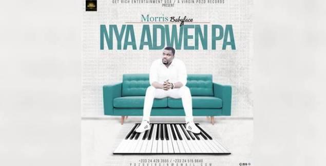 Morris Babyface – Nya Adwen Pa (Listen/Download) Morris Babyface Nya Adwen Pa