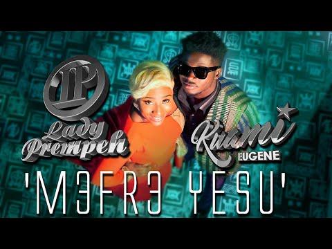 lady prempeh Lady Prempeh ft Kuami Eugene – Mefre Yesu (Listen / Download) Lady Prempeh ft Kuami Eugene