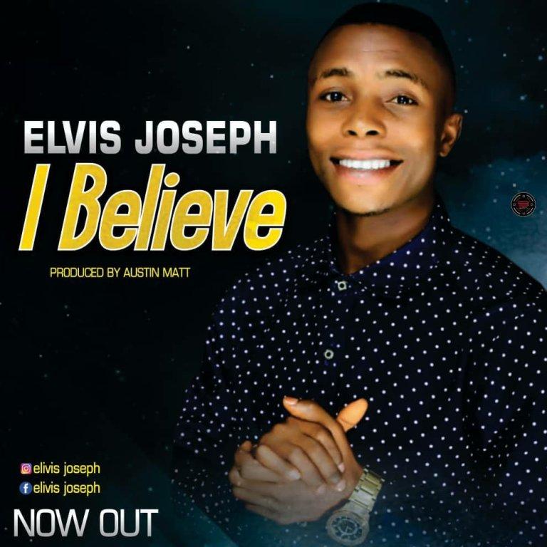"Elvis Joseph out with his debut single ""I Believe"" (Listen/Download) Elvis Joseph"